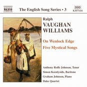 VAUGHAN-WILLIAMS: On Wenlock Edge / Five Mystical Songs