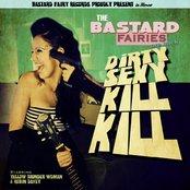 Dirty Sexy Kill Kill - Single