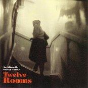 Twelve Rooms
