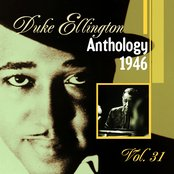 The Duke Ellington Anthology, Vol. 31 : 1946 A