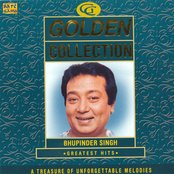 GOLDEN COLLECTION - BHUPINDER GREATEST HITS