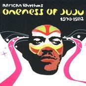 African Rhythms: Oneness of Juju, 1970-1982 (disc 1)
