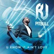 U Know It Ain't Love