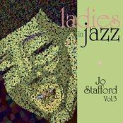 Ladies In Jazz - Jo Stafford Vol 3