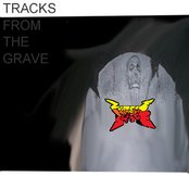 Tracks From The Grave