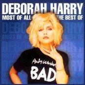 Most Of All - The Best Of Deborah Harry