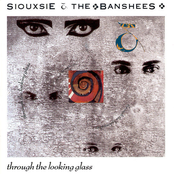 album Through The Looking Glass by Siouxsie and the Banshees