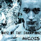 Dayz of the Championz (Maeckes' Seite)