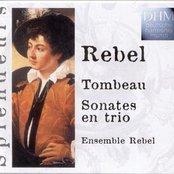 Rebel: Tombeau Intégrale Des Sonates En Trio
