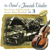 The Soul of Jewish Violin, Vol. 3