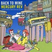 Back To Mine: Mercury Rev