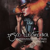Disco Electronica, Vol. 3 (Underground House Music)