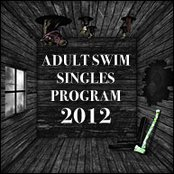 Adult Swim Singles Program 2012