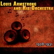 Louis Armstrong and His Orchestra 1928-1931