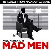 The Songs from Madison Avenue - Music as heard in Mad Men