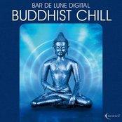 Bar De Lune Presents: Buddhist Chill