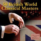50 British World Classical Masters
