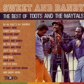 Sweet and Dandy (The Best Of Toots and The Maytals)