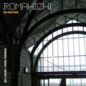 Romahichi (Re-Edited)
