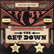 The Get Down (Original Soundtrack From the Netflix Original Series) [Deluxe Version]