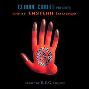 Claude Challe Presents Near Eastern Lounge