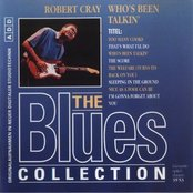 Who's Been Talkin' (The Blues Collection Vol.25)