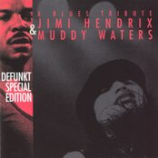 A Blues Tribute: Jimi Hendrix and Muddy Waters