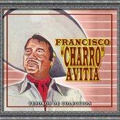 """Tesoros De Coleccion - Francisco """"Charro"""" Avitia"""