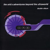 The Orb's Adventures Beyond the Ultraworld (disc 2)