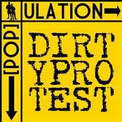 Dirty Protest / Population Split EP