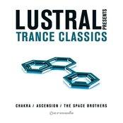Lustral Presents Trance Classics