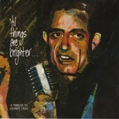 'Til Things Are Brighter: A Tribute To Johnny Cash