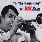"Bix 1971 Bash ""in The Beginning"""
