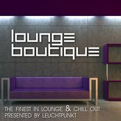 Lounge Boutique (The Finest In Lounge and Chillout Presented By Leuchtpunkt)