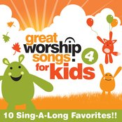 Great Worship Songs For Kids Vol. 4