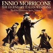 The Legendary Italian Westerns: The Film Composers Series, Volume II