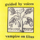 album Vampire On Titus Propeller by Guided by Voices
