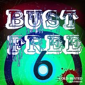 Bust Free 6