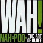 Nah=Poo - The Art Of Bluff
