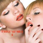 Twice As Nice 6