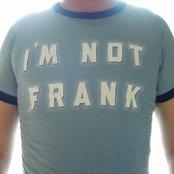 I'm Not Frank