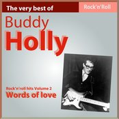 The Very Best of Buddy Holly: Words of Love (Rock'n Roll Hits, Vol. 2)
