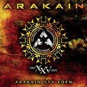 Arakain XXV Eden