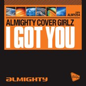 Almighty Presents: I Got You