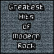 Greatest Hits of Modern Rock