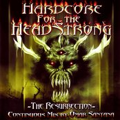 Hardcore for the Headstrong: The Resurrection (Mixed by Omar Santana)