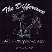 All That You've Been (Promo 2008)