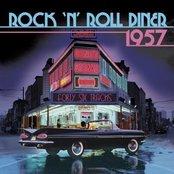 Rock 'n' Roll Diner 1957 Volume 1