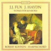 Fux: Suite in A Minor / Ciaccona in D Major / Haydn: Piano Sonatas Nos. 40, 43 and 44 / Adagio in F Major