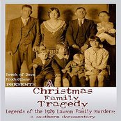 A Christmas Family Tragedy, Legends of the 1929 Lawson Family Murders